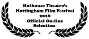 On-line dell'Hotouse Theatre's Notthingham Film Festival